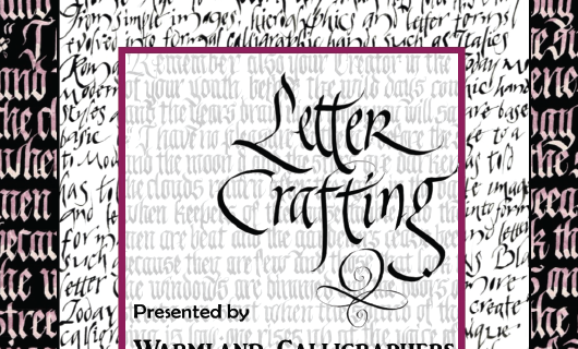 Letter Crafting   Warmland Calligraphers  