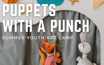 Kids Camp – Puppets with a Punch AGES 6-10