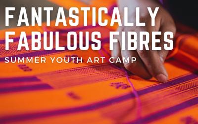 Kids Camp – Fantastically Fabulous Fibres Ages 6 – 10