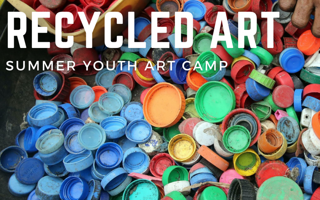 Kids Camp – Recycled Art ages 6 – 10